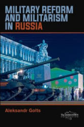 Military Reform and Militarism in Russia (ISBN: 9780998666020)