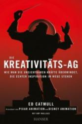 Die Kreativitäts-AG - Ed Catmull, Amy Wallace, Karin Miedler, Sigrid Schmid (ISBN: 9783446436725)