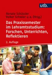 Das Praxissemester im Lehramtsstudium: Forschen, Unterrichten, Reflektieren (ISBN: 9783825249311)
