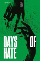 Days of Hate Act Two (ISBN: 9781534310452)