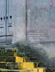 Mit mir nach Arkadien (ISBN: 9783963950049)