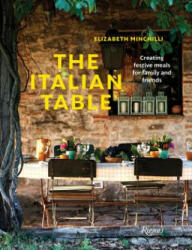Italian Table - Elizabeth Minchilli (ISBN: 9780847863761)