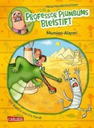 Professor Plumbums Bleistift 01: Mumien-Alarm! (ISBN: 9783551654311)