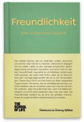 Freundlichkeit - Eine vergessene Tugend (ISBN: 9783864974496)