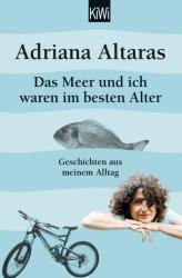 Das Meer und ich waren im besten Alter (ISBN: 9783462049589)