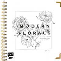 Modern Florals - Dein Einstieg in die Kunst des Zeichnens: Blumen, Kakteen und mehr (ISBN: 9783960931119)