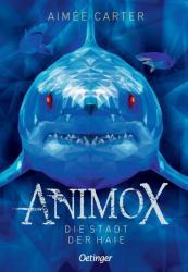 Animox 03. Die Stadt der Haie (ISBN: 9783789146251)