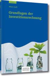 Grundlagen der Investitionsrechnung (ISBN: 9783791028514)