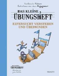Das kleine bungsheft - Eifersucht verstehen und berwinden (ISBN: 9783955502119)