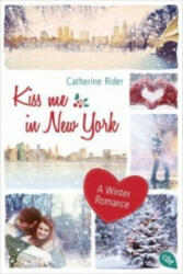 Kiss me in New York (ISBN: 9783570164556)