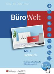 BroWelt. Lernfelder 1-7 bis Teil 1 der gestreckten Abschlussprfung: Schlerband (ISBN: 9783427946151)