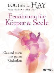 Ernhrung fr Krper und Seele (ISBN: 9783453703148)