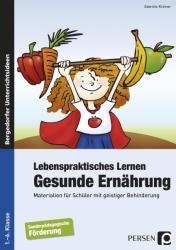 Lebenspraktisches Lernen: Gesunde Ernhrung (ISBN: 9783403232612)