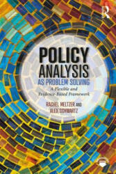 Policy Analysis as Problem Solving - A Flexible and Evidence-Based Framework (ISBN: 9781138630178)