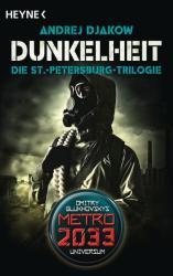 Dunkelheit - Die St. -Petersburg-Trilogie (ISBN: 9783453317604)