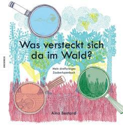 Was versteckt sich da im Wald? - Aina Bestard, Maria Meinel (ISBN: 9783868738667)