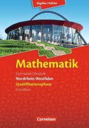 Mathematik Sekundarstufe II. Qualifikationsphase Grundkurs. Schlerbuch Nordrhein-Westfalen (ISBN: 9783060419135)