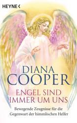 Engel sind immer um uns (ISBN: 9783453703162)