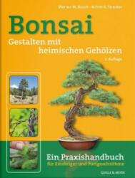 Bonsai - Gestalten mit heimischen Gehlzen (ISBN: 9783494017297)