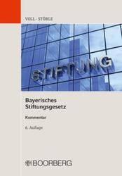 Bayerisches Stiftungsgesetz (ISBN: 9783415056381)
