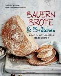Bauernbrote & Brtchen nach traditionellen Rezepturen (ISBN: 9783809439677)