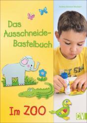 Das Ausschneide-Bastelbuch - Im Zoo (ISBN: 9783838835624)