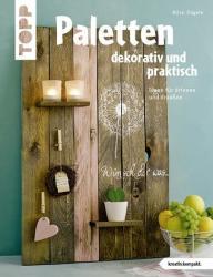 Paletten dekorativ und praktisch (ISBN: 9783772442339)
