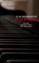 Play it again - Alan Rusbridger, Simon Elson, Kattrin Stier (ISBN: 9783905951691)