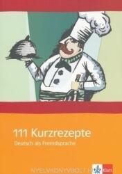 111 Kurzrezepte fr den Deutsch-Unterricht (2008)