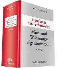 Handbuch des Fachanwalts Miet- und Wohnungseigentumsrecht (ISBN: 9783472095156)