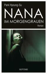 Nana im Morgengrauen (ISBN: 9783902711786)