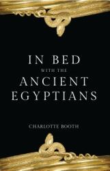 In Bed with the Ancient Egyptians (ISBN: 9781445686585)