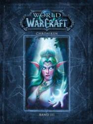 World of Warcraft: Chroniken. Bd. 3 - Blizzard Entertainment, Andreas Kasprzak, Tobias Toneguzzo (ISBN: 9783833236242)