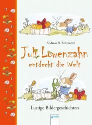 Juli Lwenzahn entdeckt die Welt (ISBN: 9783401510477)