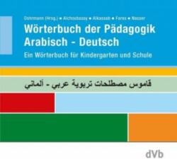 Wrterbuch der Pdagogik Arabisch - Deutsch (2017)