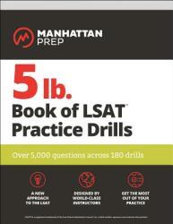 5lb Book of LSAT Practice Drills - Over 5, 000 questions across 180 drills (2019)