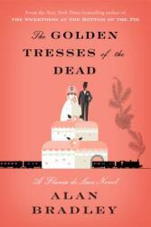 Golden Tresses of the Dead - A Flavia de Luce Novel (2019)
