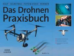 Das Drohnen-Praxisbuch (2018)