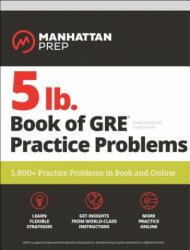 5 lb. Book of GRE Practice Problems - Manhattan Prep (2019)