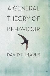 General Theory of Behaviour (2018)