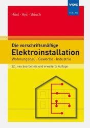 Die vorschriftsmige Elektroinstallation (2019)