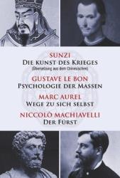 Die Kunst des Krieges - Psychologie der Massen - Wege zu sich selbst - Der Frst (2014)