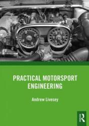 Practical Motorsport Engineering (ISBN: 9780815375685)