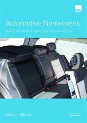 Automotive Nonwovens - Driving the need for lighter, fuel-efficient vehicles (ISBN: 9780957361645)