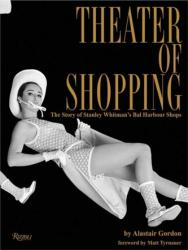 Theater of Shopping (ISBN: 9780847862825)