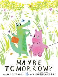 Maybe Tomorrow? (ISBN: 9781338214888)