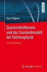 Quantenfeldtheorie und das Standardmodell der Teilchenphysik (ISBN: 9783662578193)
