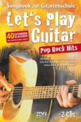 Let's Play Guitar Pop Rock Hits + 2 CDs (ISBN: 9783866262973)