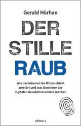 Der stille Raub (ISBN: 9783990012123)