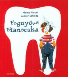 Fognyűvő Manócska (2009)